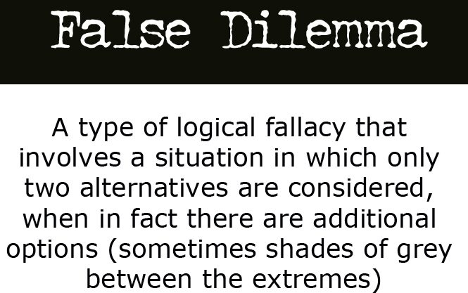 false-dilemma