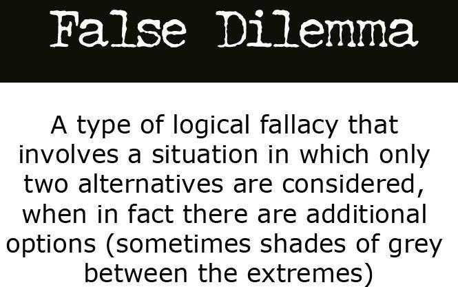 false-dilemma