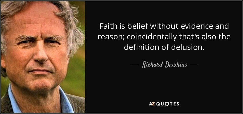 Faith Without Reason Quote